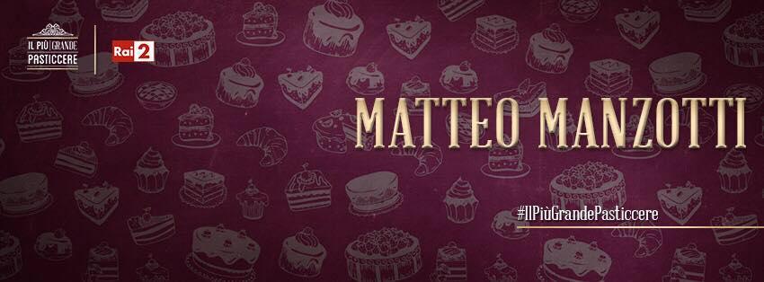"""Matteo Manzotti, protagonista a """"Il più grande pasticcere"""""""